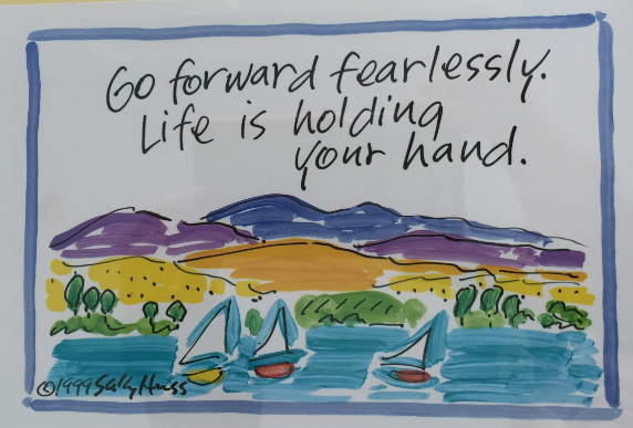go forward fearlessly